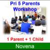 Pri 5 Parents Workshop @Novena (31 May 2019, 7.15pm-9.15pm), 1 Parent + 1 Child